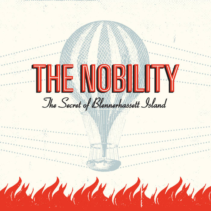 The Nobility - The Secret of Blennerhassett Island